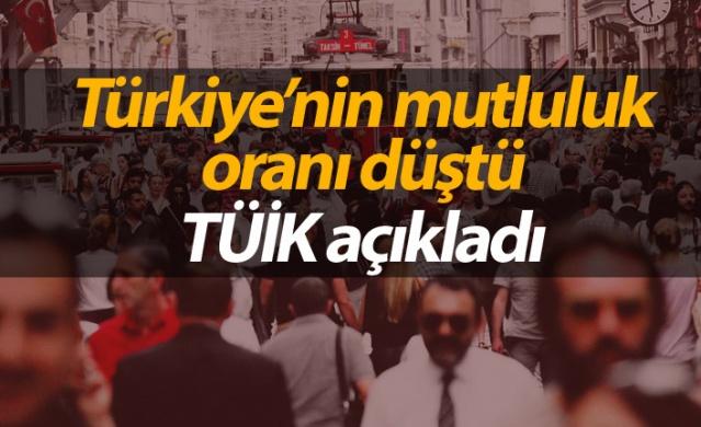 Türkiye'nin mutluluk oranı düştü