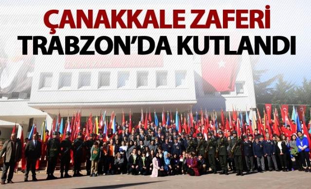 Çanakkale Zaferi Trabzon'da kutlandı