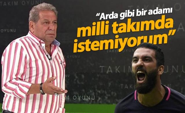 """""""Arda Turan gibi bir adamı milli takımda istemiyorum"""""""