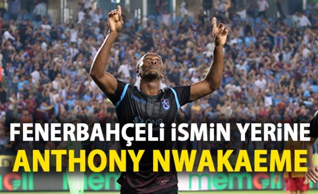 Fenerbahçeli ismin yerine Nwakaeme