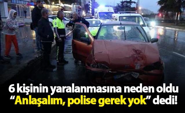 """""""Ağabey anlaşalım, polise gerek yok"""""""
