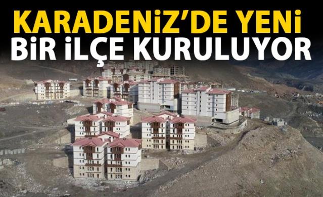 Karadeniz'de yeni bir ilçe inşa ediliyor
