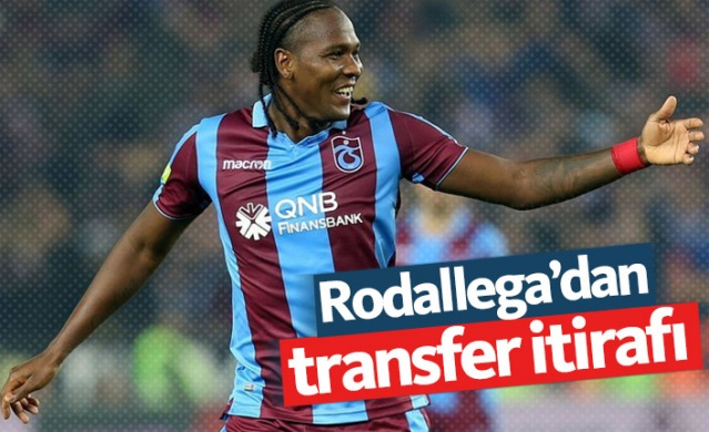 Rodallega'dan transfer itirafı