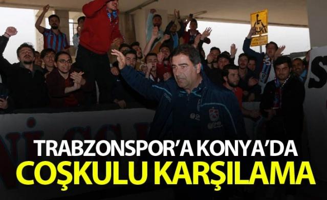 Trabzonspor'a Konya'da coşkulu karşılama