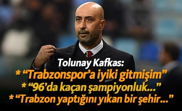 """Tolunay Kafkas: """"96'da kaçan şampiyonluk..."""""""