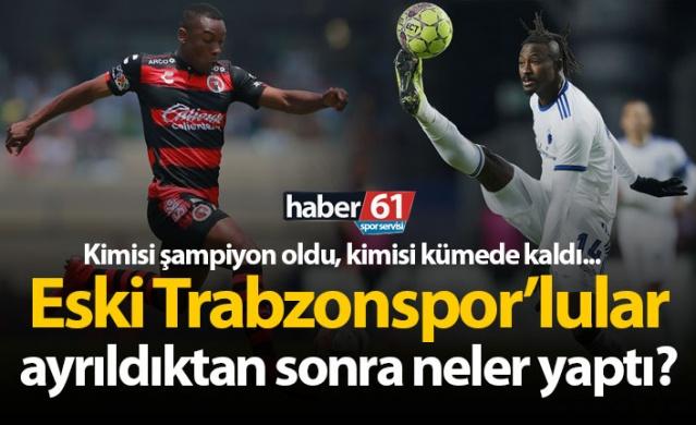 Eski Trabzonsporlular, ayrıldıktan sonra neler yaptı?
