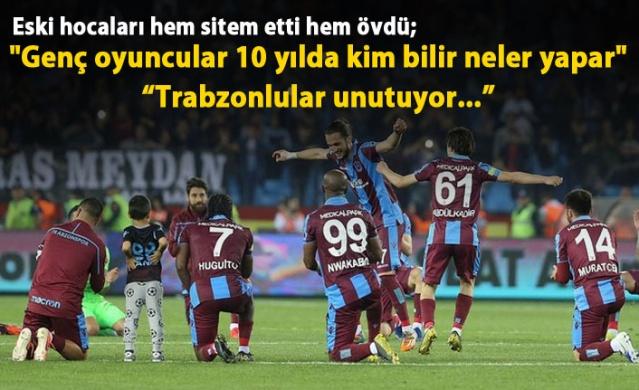 Trabzonspor'un eski hocasından genç oyuncu sitemi