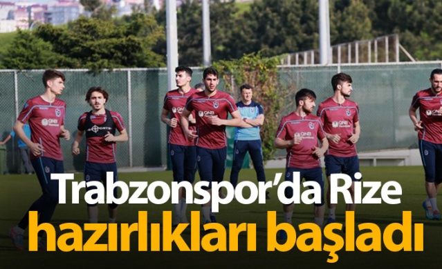 Trabzonspor ligin son haftasında deplasmanda oynayacağı Çaykur Rizespor maçı hazırlıklarına bugün 17.00'de yaptığı antrenmanla başladı.