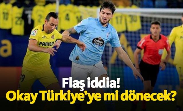 Okay Türkiye'ye mi dönecek?
