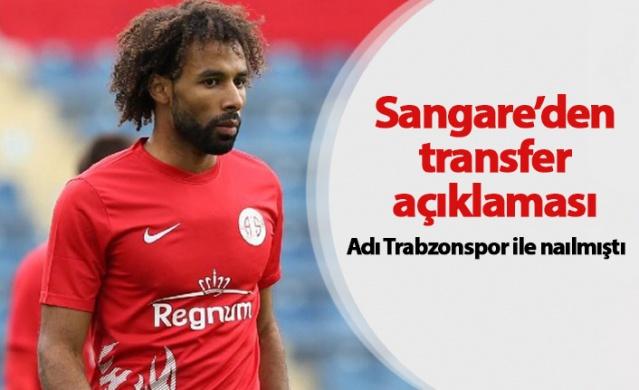 Sangare'den transfer açıklaması
