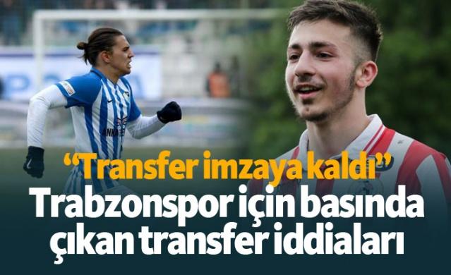 Transfer döneminin açılması ile beraber Trabzonspor için transfer iddiaları çoğaldı.  İşte basında çıkan bazı iddialar: