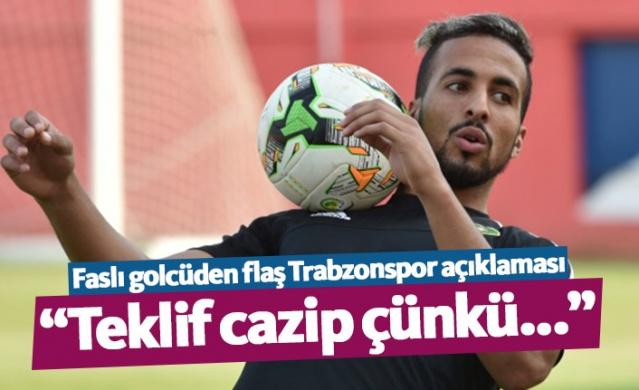 Faslı golcüden flaş Trabzonspor açıklaması