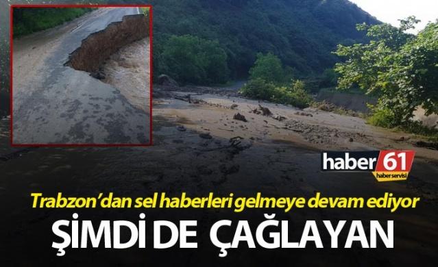 Trabzon'dan sel haberleri gelmeye devam ediyor