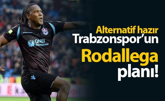 Trabzonspor'un Rodallega planı
