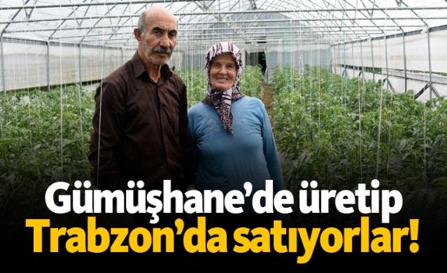Gümüşhane'de üretip, Trabzon'da satıyorlar