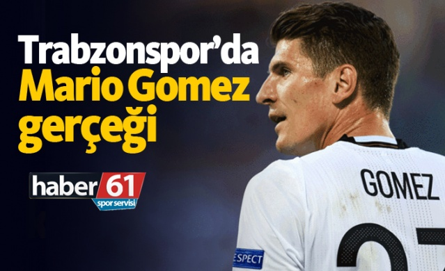 Trabzonspor'da Mario Gomez gerçeği
