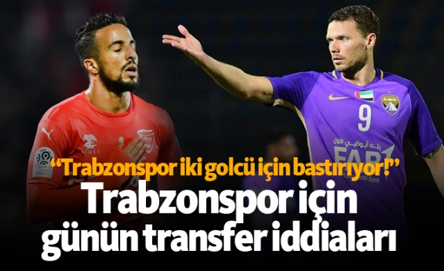 HABER61 - SPOR SERVİSİ  Trabzonspor için basında bugün hangi isimler yazıldı, hangi transfer iddiaları gündeme getirildi? İşte günün Trabzonspor transfer haberleri;
