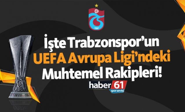 HABER61 - SPOR SERVİSİ  Bu sezon UEFA Avrupa Ligi'nde gruplara katılabilmek için iki eleme maçı oynayacak Trabzonspor'un 3. ön elemede karşılaşacağı muhtemel rakipleri belli oldu!  İşte Trabzonspor'un muhtemel rakipleri;