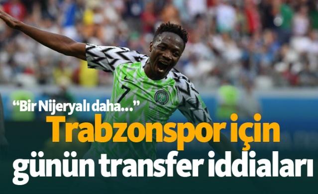 Trabzonspor için basında bugün hangi isimler yazıldı, hangi transfer iddiaları gündeme getirildi? İşte günün Trabzonspor transfer haberleri;