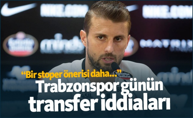 Trabzonspor transfer haberleri - 18.07.2019
