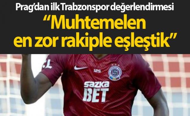 Sparta Prag'dan Trabzonspor değerlendirmesi: En zor rakip!