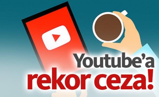 Youtube'a rekor ceza