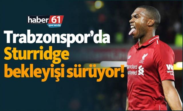 HABER61 - SPOR SERVİSİ  Trabzonspor'da forvet transferi için çalışamalarını sürdüren yöneticiler, son olarak Liverpool'da forma giyen İngiliz hucüm oyuncusu Daniel Sturridge'i kadroya katmak için kolları sıvadı.