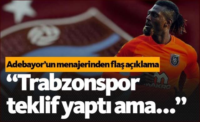 Adebayor'un menajerinden flaş Trabzonspor açıklaması