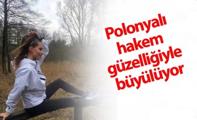 Polonyalı hakem güzelliğiyle büyülüyor