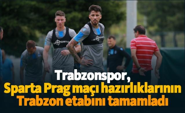 Trabzonspor, UEFA Avrupa Ligi 3. ön eleme ilk tur maçında karşılaşacağı Sparta Prag maçı hazırlıklarının Trabzon etabını tamamladı.