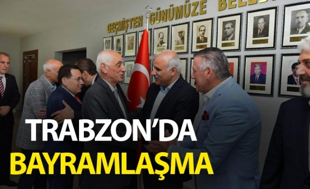 Trabzon'da Bayramlaşma.