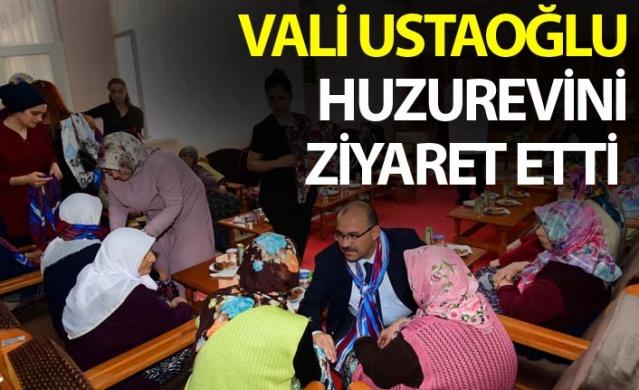 Vali Ustaoğlu'ndan Huzurevine ziyaret.