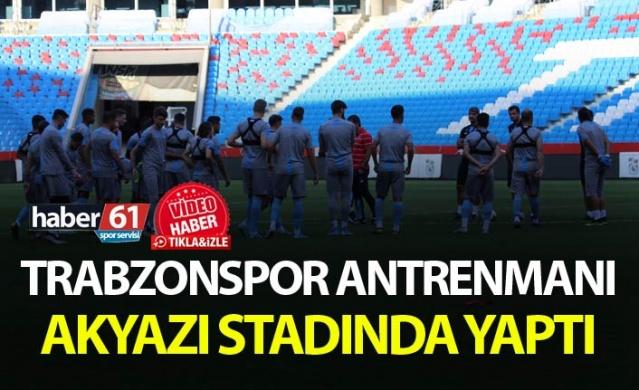 Trabzonspor antrenmanı Akyazı stadında yaptı.