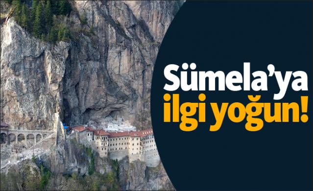 Sümela Manastırı'na ilgi yoğun!