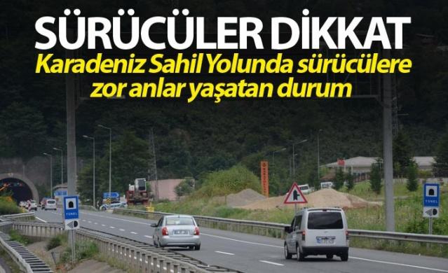 Sürücüler Dikkat - Karadeniz sahil yolunda sürücülere zor anlar yaşatan durum