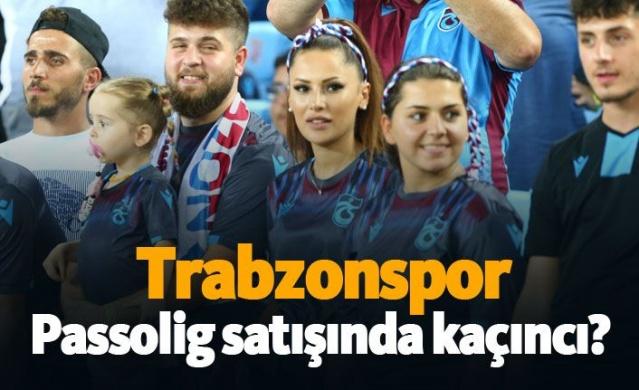 Trabzonspor Passolig satışında kaçıncı?