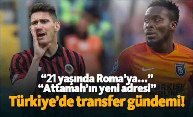 Türkiye'de transfer gündemi!