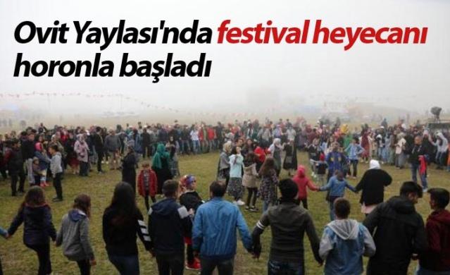 Ovit Yaylası'nda festival heyecanı, horonla başladı