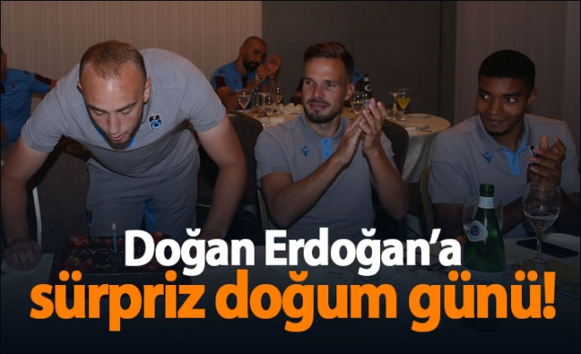Trabzonspor'dan Doğan Erdoğan'a sürpriz doğum günü!