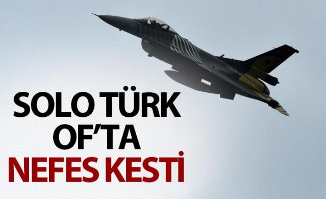 Solo Türk Of'ta nefes kesti