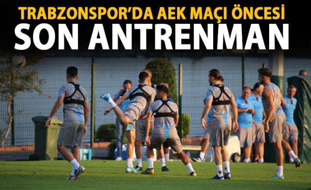 Trabzonspor, AEK maçı öncesi son antrenmanını yaptı!
