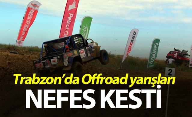 Trabzon'da Offroad yarışları nefes kesti