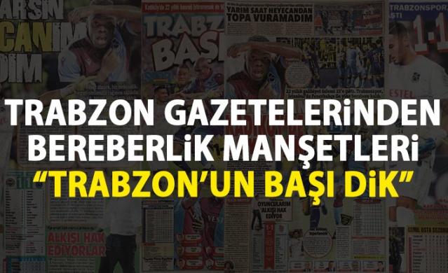 Trabzonspor Gazetelerinden Fenerbahçe maçı manşetleri