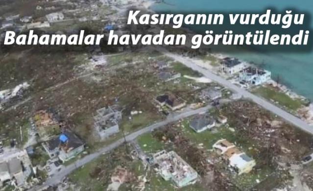 Kasırganın vurduğu Bahamalar havadan görüntülendi
