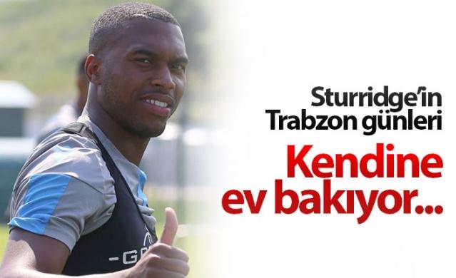 Daniel Sturridge Trabzon'a alışıyor
