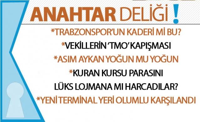 Trabzon kulislerinden yansıyanlar