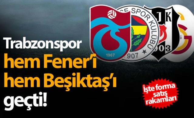 Forma satış rakamlarında Trabzonspor 2. sırada