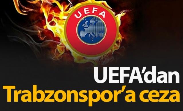 UEFA tarafından Trabzonspor'a ceza verildi. Bordo-mavililerin Çek ekibi Sparta Prag'ı evinde misafir ettiği Avrupa Ligi üçüncü eleme turu rövanş maçındaki olaylar buna sebep olarak gösterildi.
