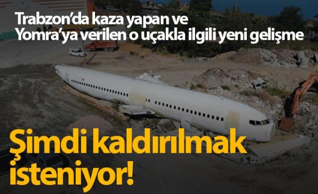 Ankara-Trabzon seferini yaparken 13 Ocak 2018 günü Trabzon Havalimanı'na iniş yaptığı sırada pistten çıkan, kazanın ardından da tırlarla taşındığı Trabzon'un Yomra ilçesinde kaderine terk edilen yolcu uçağının çevre kirliliği oluşturduğu gerekçesiyle bulunduğu yerden kaldırılması isteniyor.