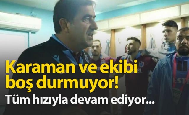 Trabzonspor'da Karaman'ın ekibi durmuyor